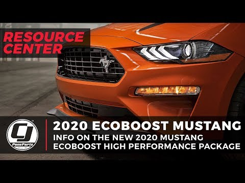 2020 Mustang EcoBoost High Performance Package Info