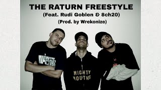 Wrekonize - The Raturn (Freestyle) (Feat. Rudi Goblen & 8ch20)