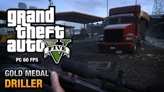 GTA 5 PC - Mission #77 - Driller [Gold Medal Guide - 1080p 60fps]