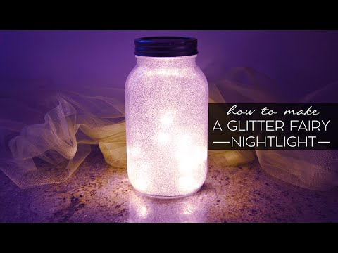 Dollar Tree DIY | Glitter Fairy Mason Jar Night Light Tutorial! Pinterest
