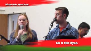 Bhajo Naam :: Hindi Worship Song :: Ryan and Lindsey