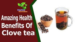 Health News|Amazing Health Benefits Of Clove tea |Health Tips