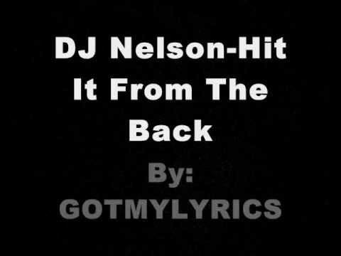 DJ Nelson-Hit It From The Back lyrics
