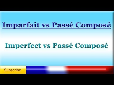 French Lesson 80 - LEARN FRENCH - IMPERFECT VS PASSÉ COMPOSÉ - Which to use