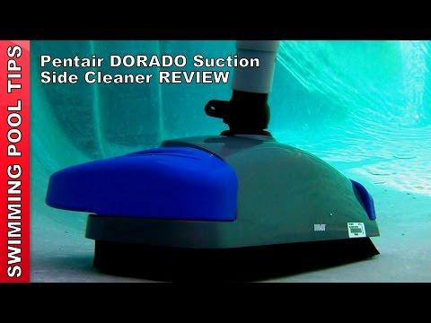 Pentair DORADO™ Suction-Side Pool Cleaner Review