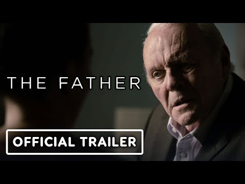 The Father - Official Trailer (2021) Anthony Hopkins, Olivia Colman