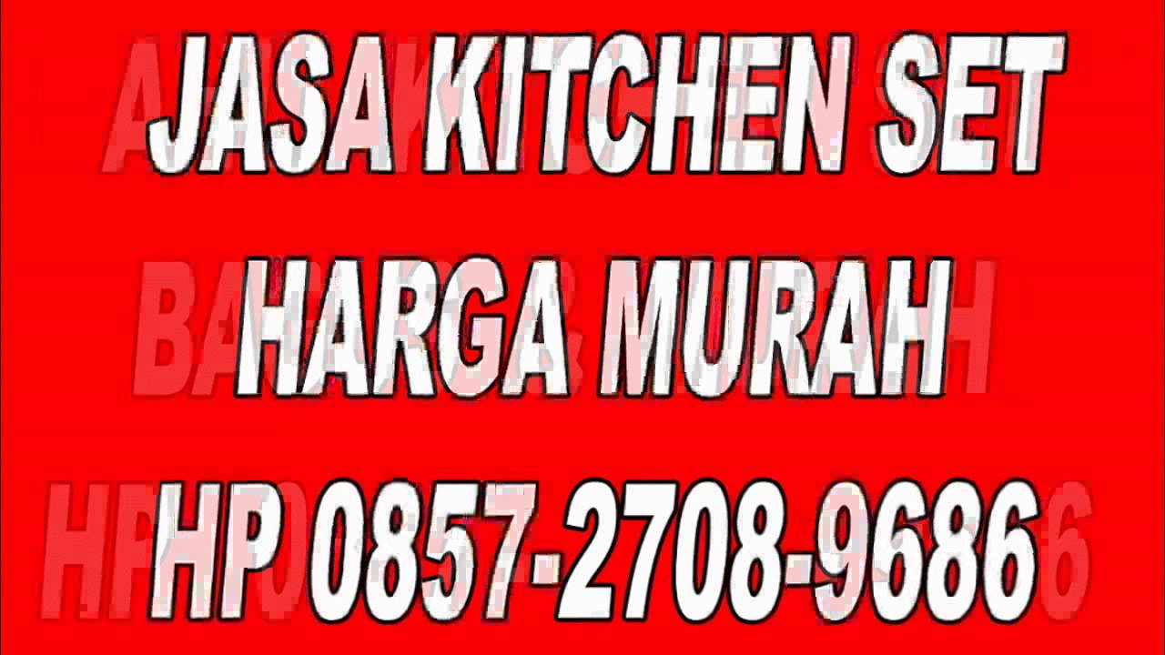 0857 2708 9686 Kitchen Set Mini Bar Model Lemari Dapur Terbaru