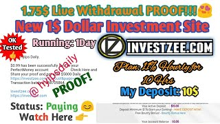 1.75$ Live PROOF! Trusted 1$ Hyip Investment Site #investzee. Running: 2 Days.Hyips daily
