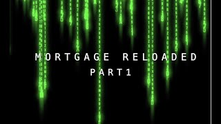 Mortgage Reloaded Part 1 with John LoPresti