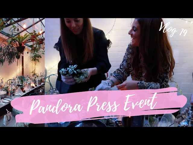 VLOG #19 |  WHAT HAPPENED AT THE PANDORA PRESS EVENT? - Layla Sprinkles of Style