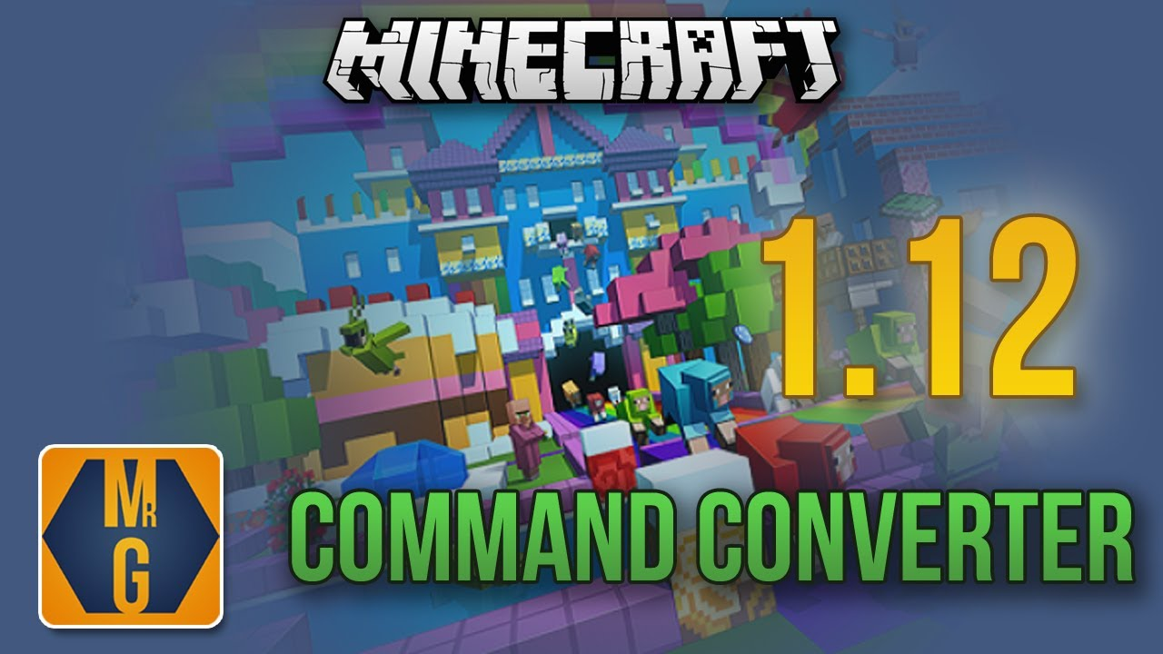 Convert Your Commands To Work In Minecraft 1 12