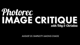 "Image Critique: Aug 25 ""Simplicity Among Chaos"""