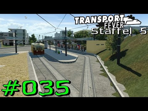 Transport Fever S5 #35 - Hannover´s neuer Zob (mod) [Gamepla