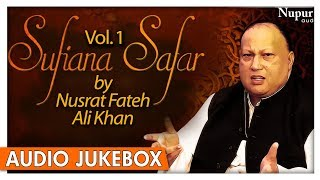 Sufiana Safar By Nusrat Fateh Ali Khan Vol.1 | Popular Pakistani Qawwali Songs | Nupur Audio