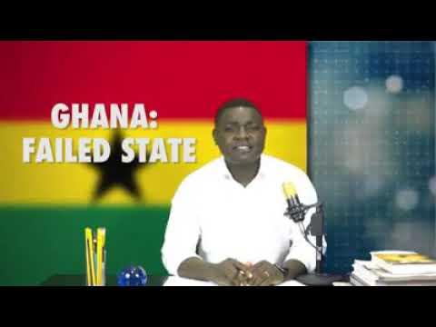 GHANA: FAILED STATE