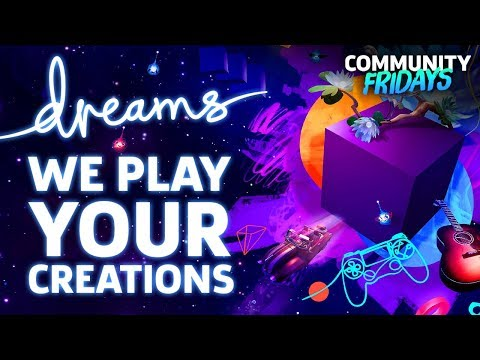 We Play Your Creations In Dreams | GameSpot Community Fridays
