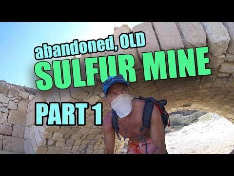 ABANDONED OLD SULFUR MINE part1 - vlog43