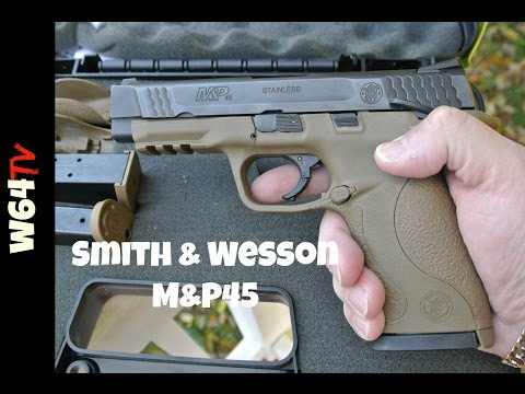 Smith & Wesson M&P45