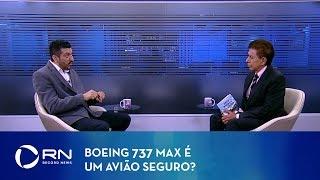 Boeing 737 MAX é um avião seguro?