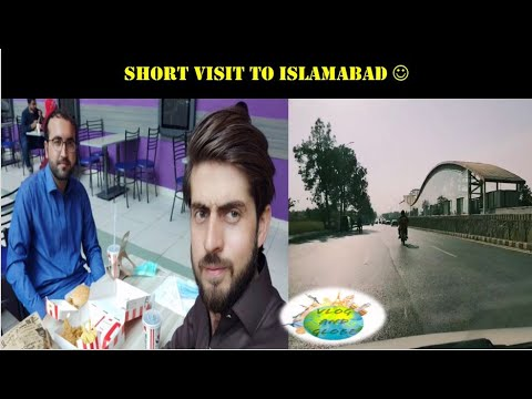 Short visit to Islamabad with Friend| vlog and Globe