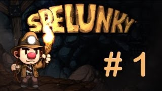 Spelunky - Learning The Game [1]