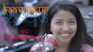 Download Hindi Video Songs - Kaavyapur Sessions - Episode 2 - Adheera Mana  [ Marathi Song ]