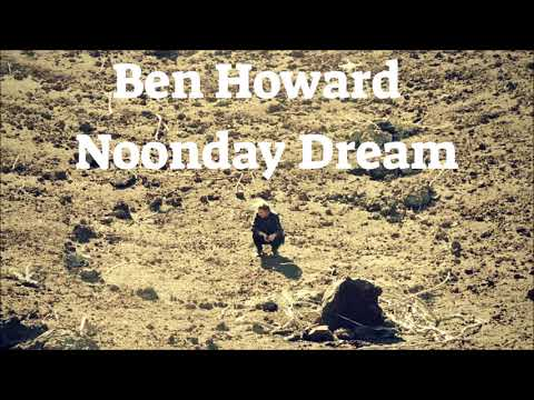 Ben Howard  A Boat To an Island, Pt  2  Agathas Song  2018