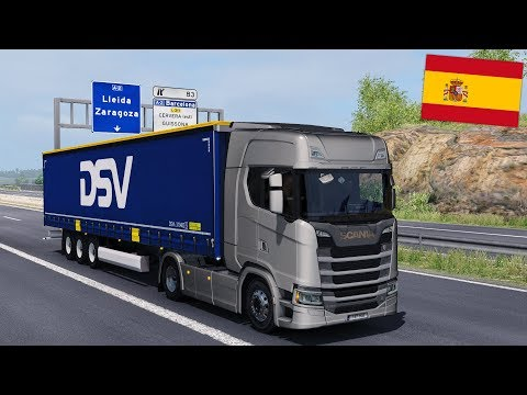 ETS2 1.30 - New Scania S520 V8 in SPAIN - Huesca to Barcelona - Promods 2.25 - Realistic Graphics