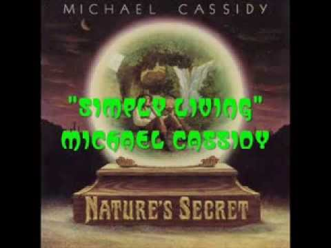 Michael Cassidy - Simple living