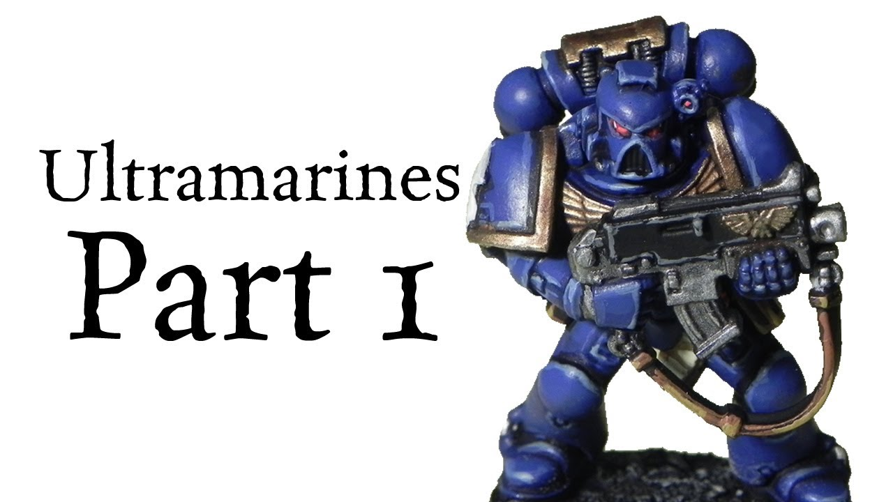 How to paint Ultramarines Space Marines pt.1 - YouTube