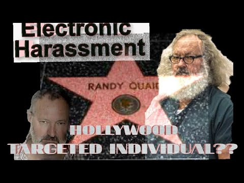 Is Randy Quaid a targeted individual???