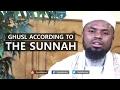 Ghusl According to the Sunnah - Okasha Kameny