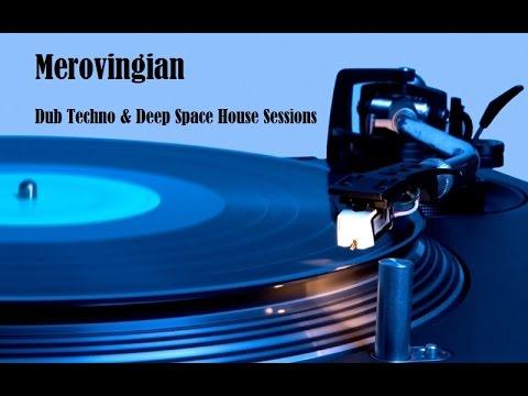 Merovingian Dub Techno Session 3