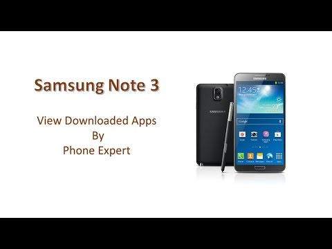 View Downloaded Apps - Samsung Note 3