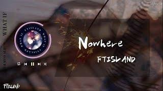 Nowhere收錄於FTISLAND(에프티아일랜드) 第六張韓語專輯《WHAT IF》 - ...