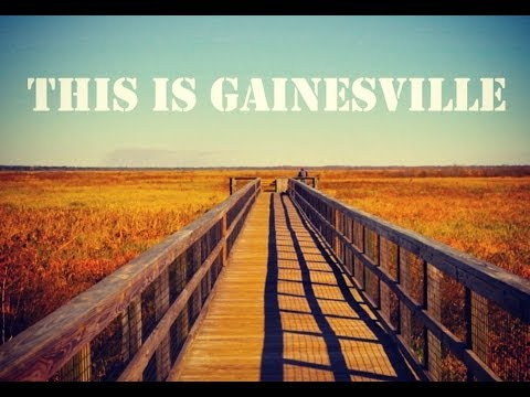 This is Gainesville
