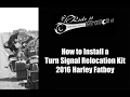 How to Install Turn Signal Relocation Kit on a 2016 Harley Fatboy