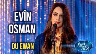 Kurd Idol - Evîn Osman  - Du Ewan / ئەڤین عوسمان - دوو ئاوان