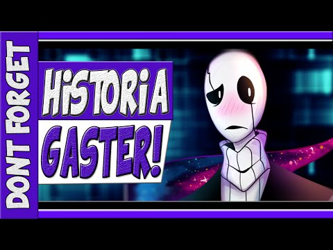 ▬▬ HISTORIA DO GASTER! ▬▬ DON'T FORGET (FANGAME DE UNDERTALE)