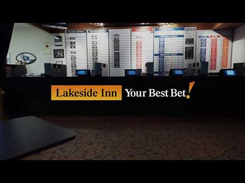Lakeside Inn...Your Sports Book Best Bet!