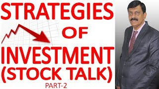 STRATEGIES OF INVESTMENT  PART-2