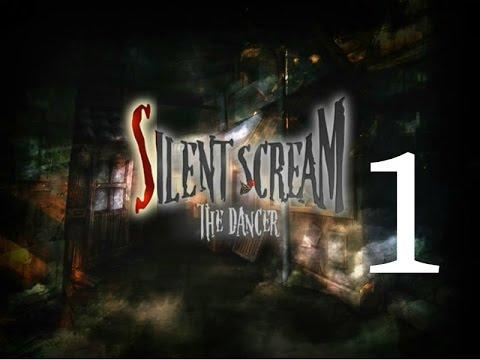 SILENT SCREAM I: THE DANCER -  EP. 1 STORY OF A DANCER