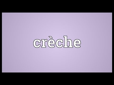 Crèche Meaning