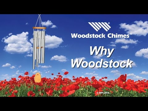 Why Woodstock Chimes?