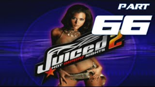 Juiced 2 Hot Import Nights | Part 66 | NO COMPETITION