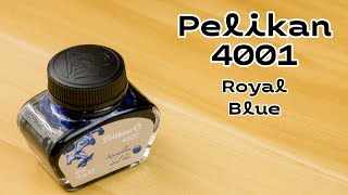 Pelikan 4001 Royal Blue | There's no Way I was Going to try to Pronounce Königsblau