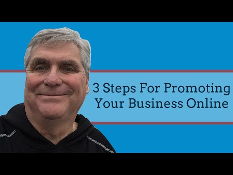 3 Steps For Promoting Your Business Online