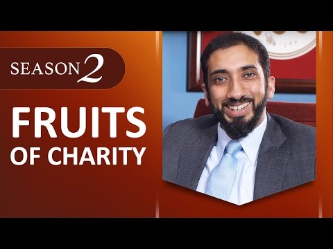 Fruits of Charity - Amazed by the Quran w/ Nouman Ali Khan