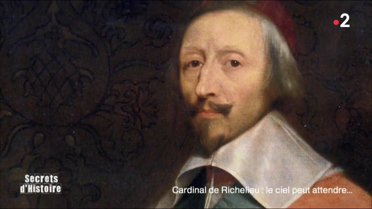 Secrets d'Histoire - Cardinal de Richelieu : le ciel peut attendre (Intégrale)