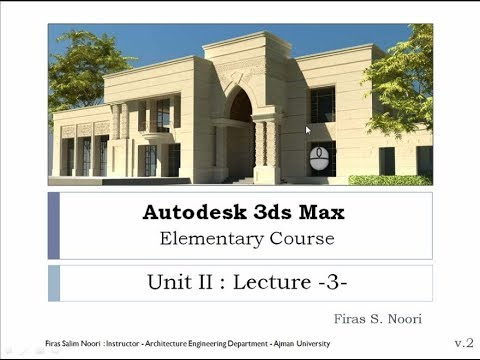 3ds Max Unit 2 Lec 3: Modeling and Modifiers